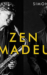 ZEN AMADEUS - Bill Evans & Simon Phillips-Group  **AUSVERKAUFT**